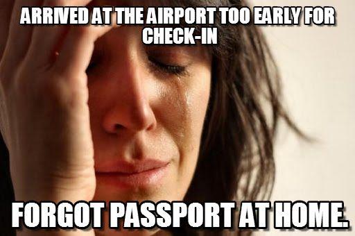 Image result for forgot passport meme
