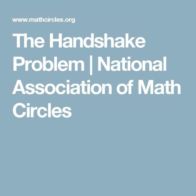The Handshake Problem | National Association of Math Circles