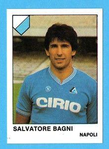 Salvatore Bagni | SSC Napoli Card | Pinterest | Cromos, Figuras de ...