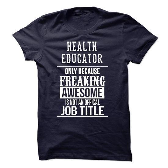 Health Educator T Shirts, Hoodies. Get it now ==► https://www.sunfrog.com/No-Category/Health-Educator-T-Shirt-49621736-Guys.html?41382 $22.99