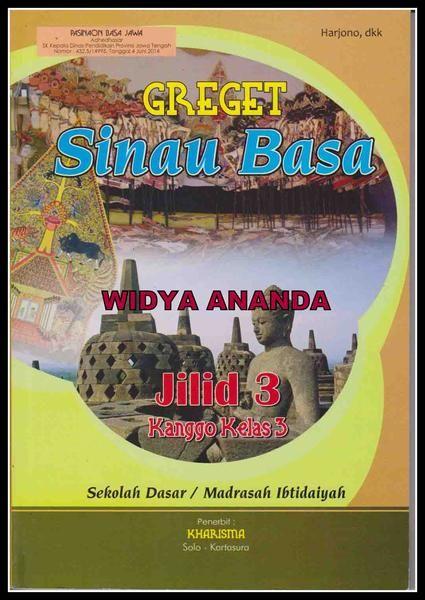 Greget Sinau Basa Jawa 3 Berat 400 Gr Cover Full Colour 210 Gr Uv Isi Full Colour Hvs 70 Gr Halaman 192 Hal Ukuran 16 5 X 24 5 Cm Harga 33 Books