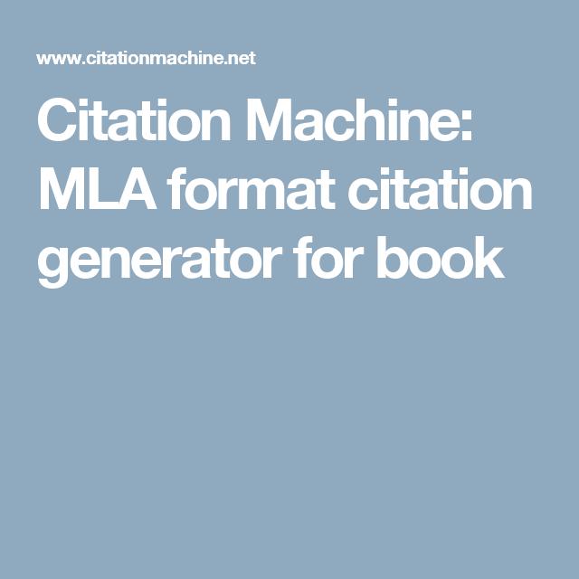 citation machine: mla format citation generator for book | writing