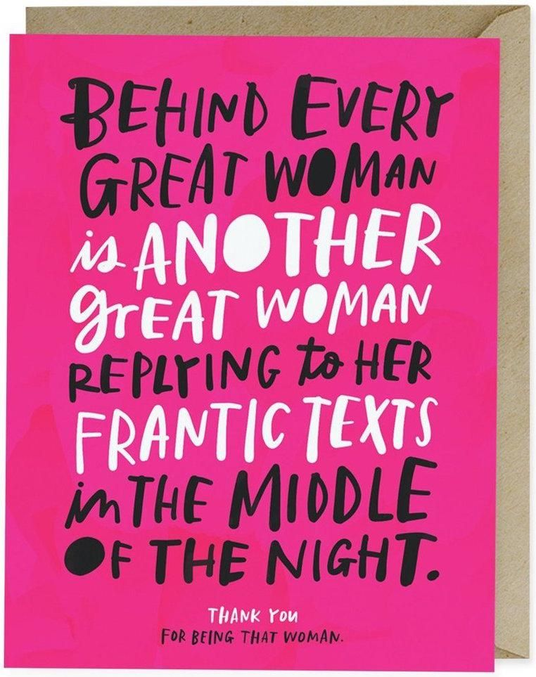Behind Every Great Woman Friendship Card Friendship Quotes Women Friendship Inspirational Quotes For Women