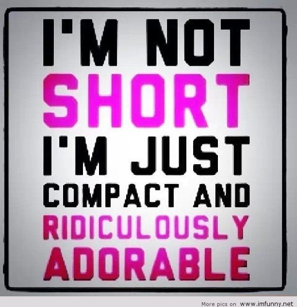 Superieur Iu0027m Short, Compact And Ridiculously Adorable! Hahaha So True Lol !