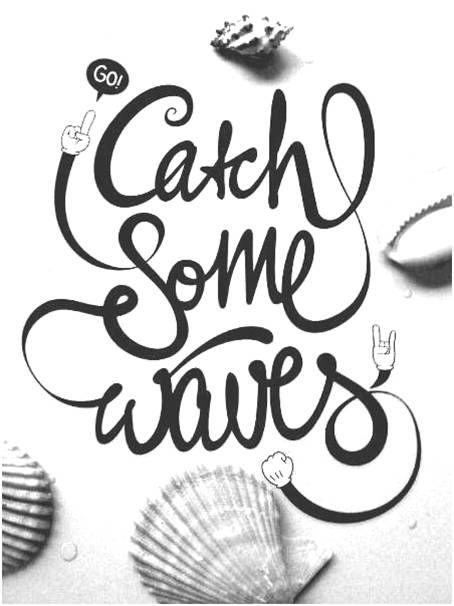 "Catch Some Waves #typography #design #scriptfont  This appears to be hand-drawn type - it definitely has a voice! It's alluring; it's saying, ""Come to the beach!"" It's playful, inviting, beautiful. Love it! I love how the line never really stops - it's all one big WAVE!"