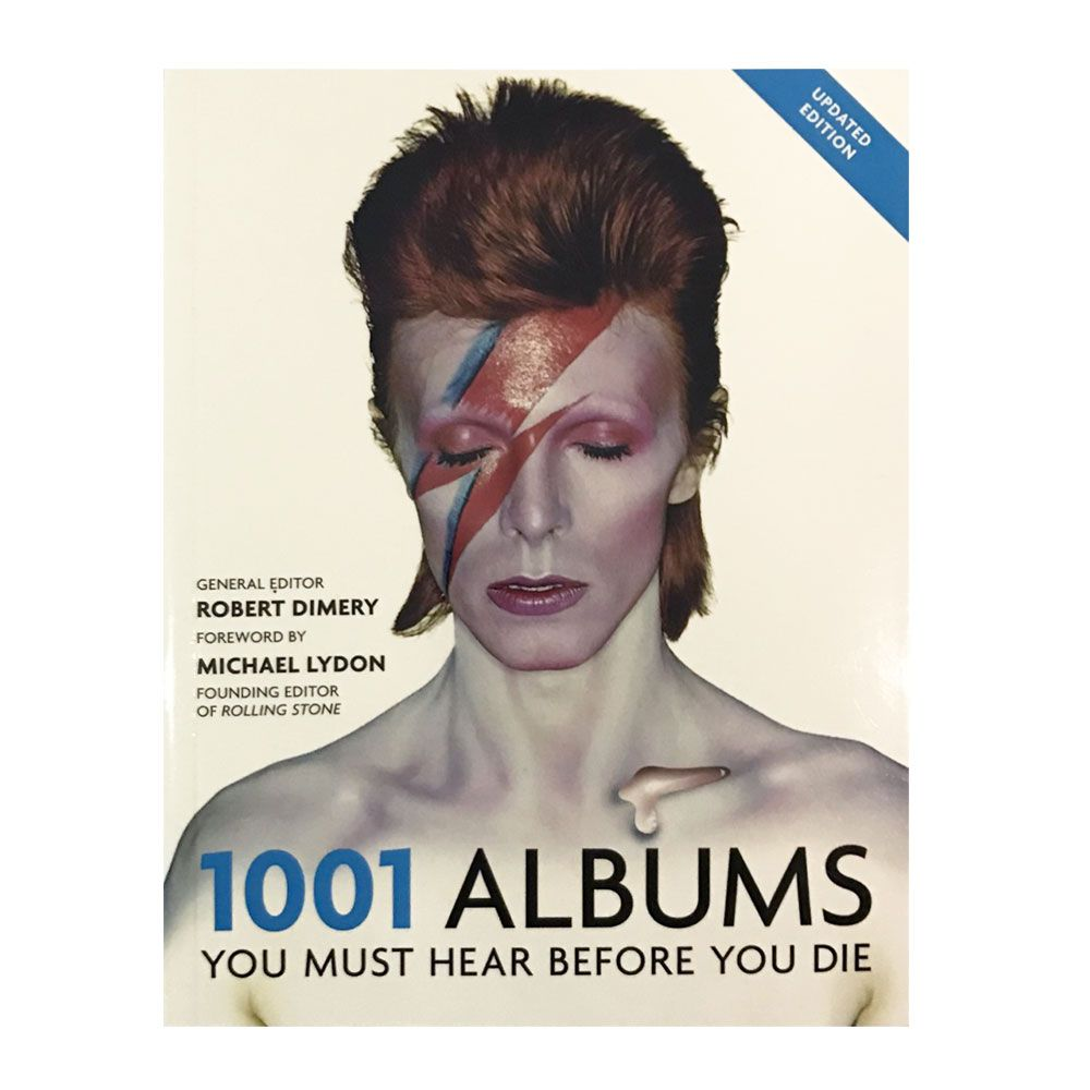 1001 Albums you must hear Before You Die is the ultimate guide to history's  greatest music