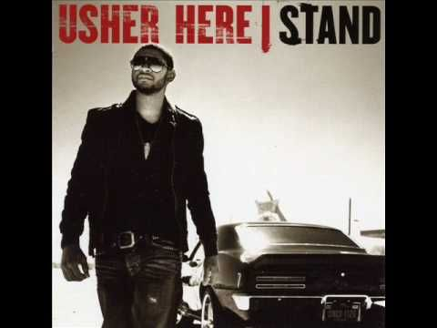 Usher Let It Burn Here I Stand Young Jeezy Stand By Me