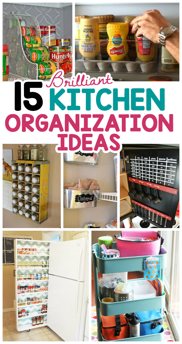 15 Brilliant Kitchen Organization Ideas I Heart Arts N Crafts Kitchen Organization Kitchen Hacks Organization Kitchen Storage Hacks