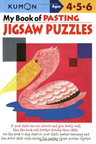 My Book Of Pasting Jigsaw Puzzles Kumon Workbooks Books My Books Jigsaw Puzzles