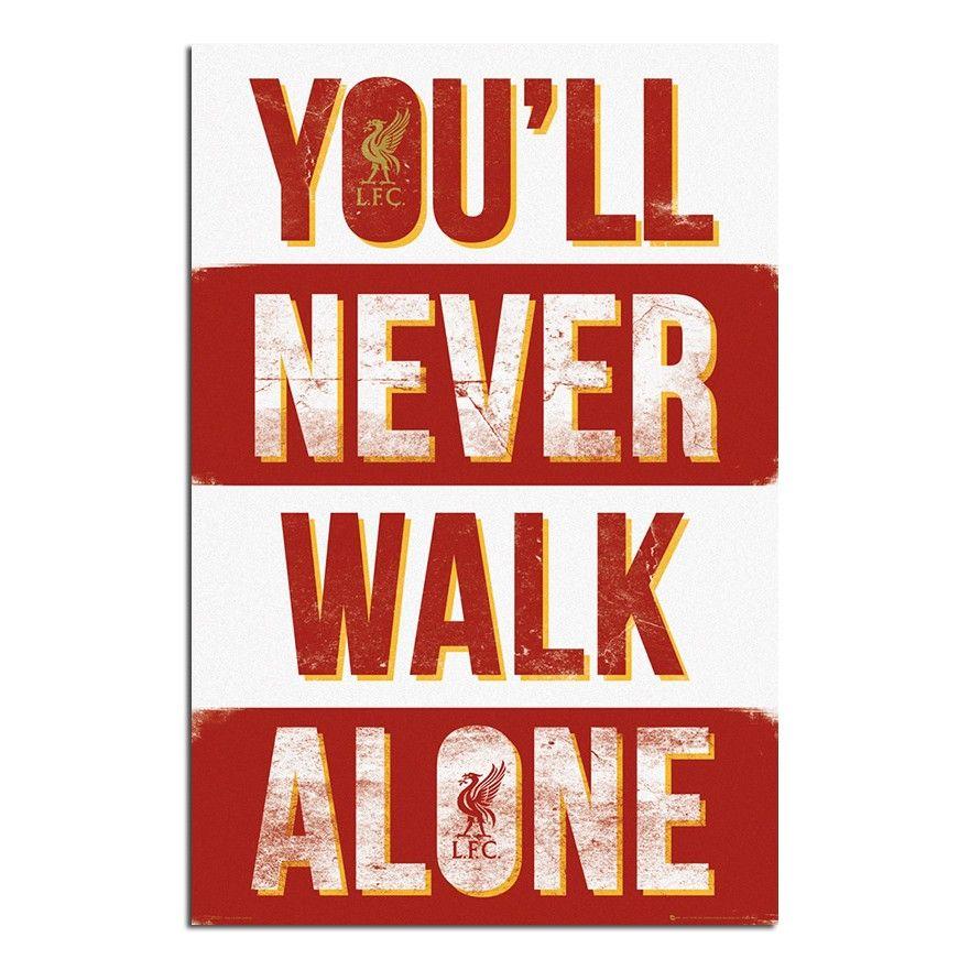 Lyric lyrics you ll never walk alone : Liverpool FC You'll Never Walk Alone Poster | iPosters | Football ...