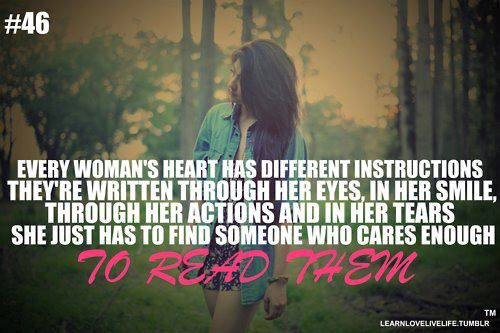 Every Woman's Heart Has Different Instructions. They're