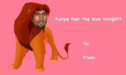 kanye feel the love tonight funny valentines cards