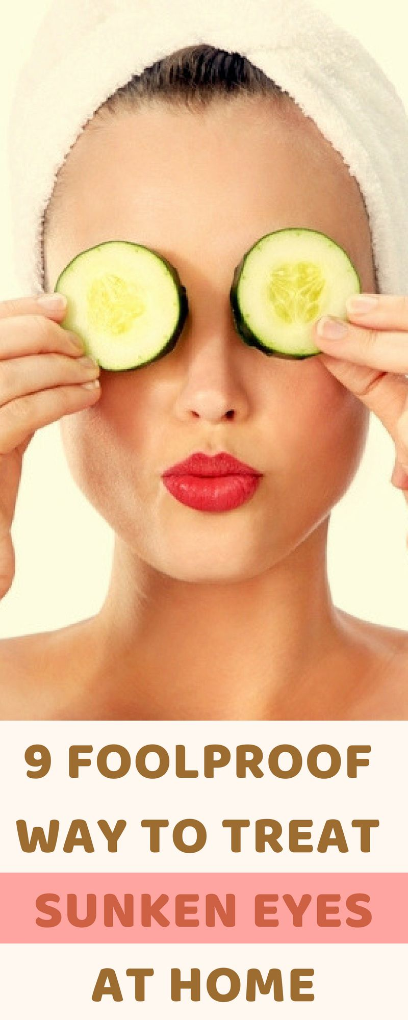 9 foolproof home remedies for sunken eyes with easily