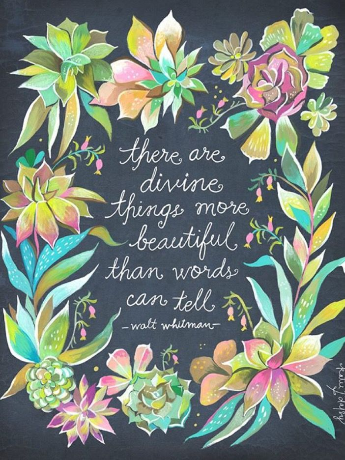 Walt Whitman quote by Katie Daisy. Watercolor quote