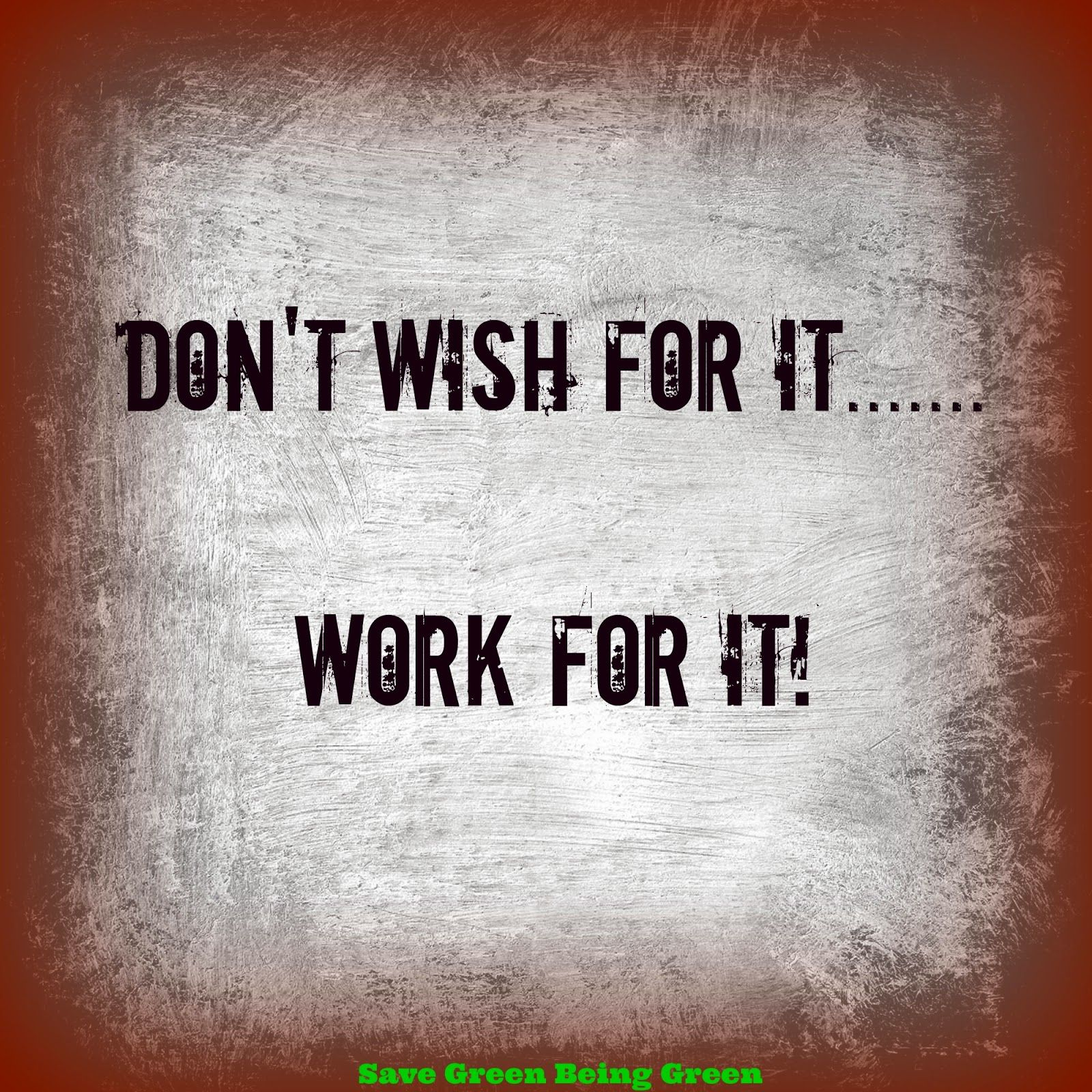 Friday inspirational quotes save green being green fitness friday inspiration quotes