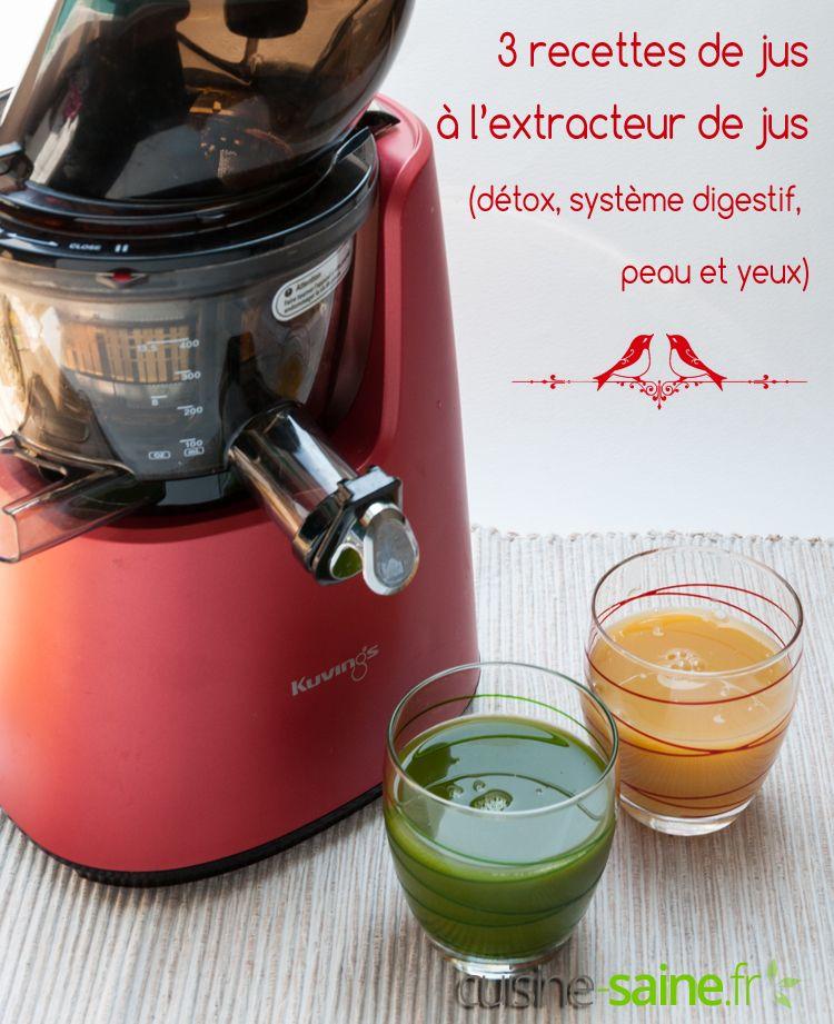 3 Recettes De Jus De Legumes A L Extracteur De Jus Detox Digestif Peau Et Yeux Recette Recette Jus Recette De Jus Detox Jus Detox
