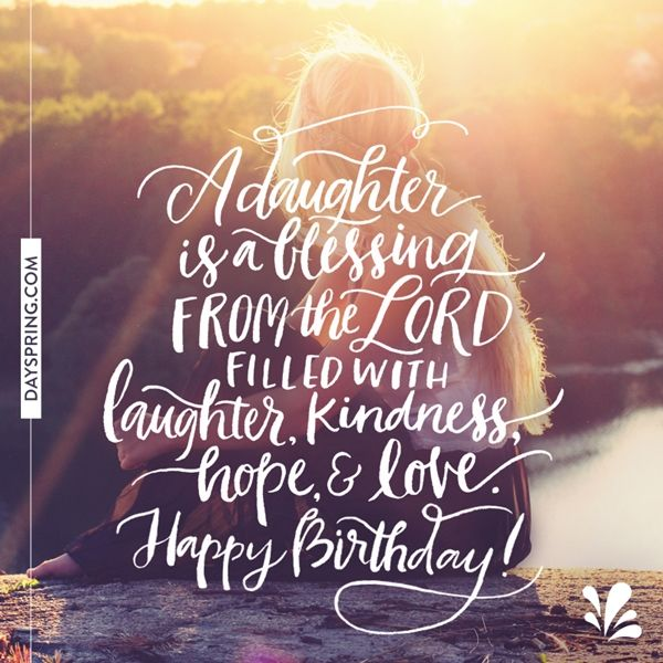 Happy Birthday Blessing Quotes Images: Blessing Of A Daughter …