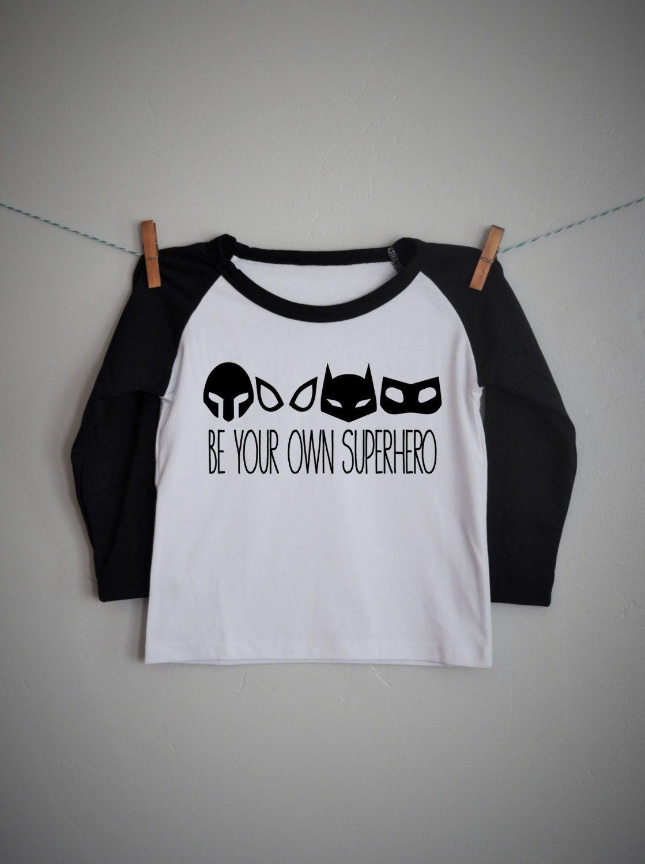 Be your own superhero boys raglan shirt | Superhero shirt ...