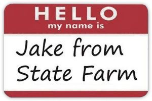 Hello My Name Is Jake From State Farm Funny Badge Pic