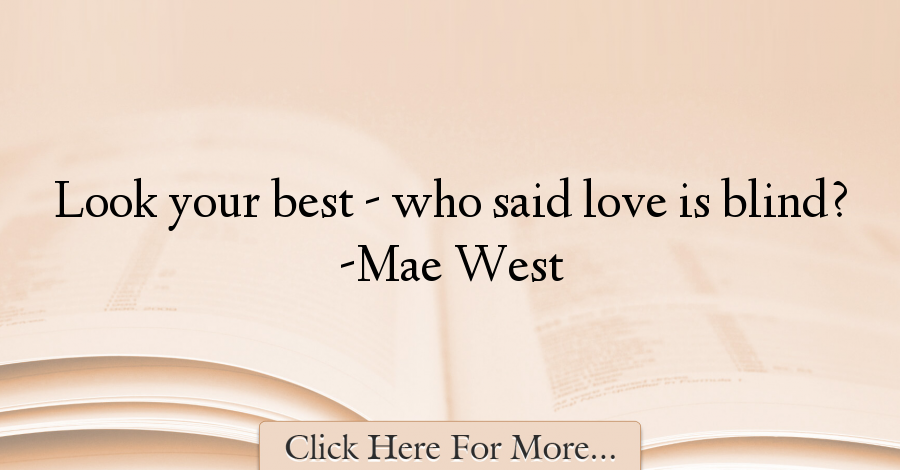 Mae West Quotes About Love 43544 Quotes For Women Pinterest
