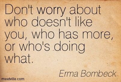 Erma Bombeck Quotes Google Search Erma Bombeck Quotes Nerd Quotes Encouragement Quotes
