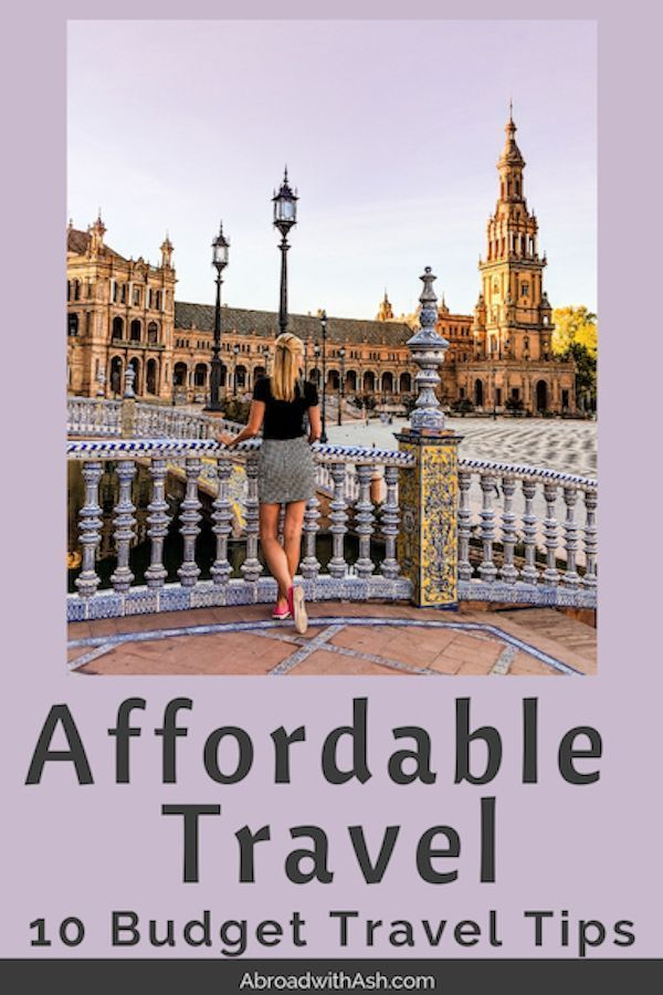 Affordable Travel - 10 Budget Travel Tips. Affordable travel is easier than most think. Learn ways to save on your next trip and create a low cost travel itinerary with my 10 BUDGET TRAVEL TIPS! #affordabletravel #lowcosttravel #budgettravel #travelonabudget #travelonashoestring #traveltips #cheaptravel