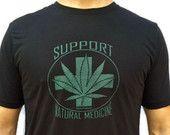 Support Natural Medicine, Men's T-shirt, Marijuana, Pot, Weed, Medicinal, Reefer, Ganja, High, Dispensary, Legal Weed, Illness, Legalize It