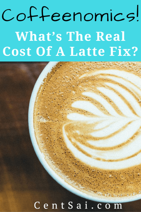Coffeenomics!  What's the Real Cost of a Latte Fix? As it turns out, my coffee addiction may be costing me a lot more than I thought – something to the tune of $1,000 or more a year.