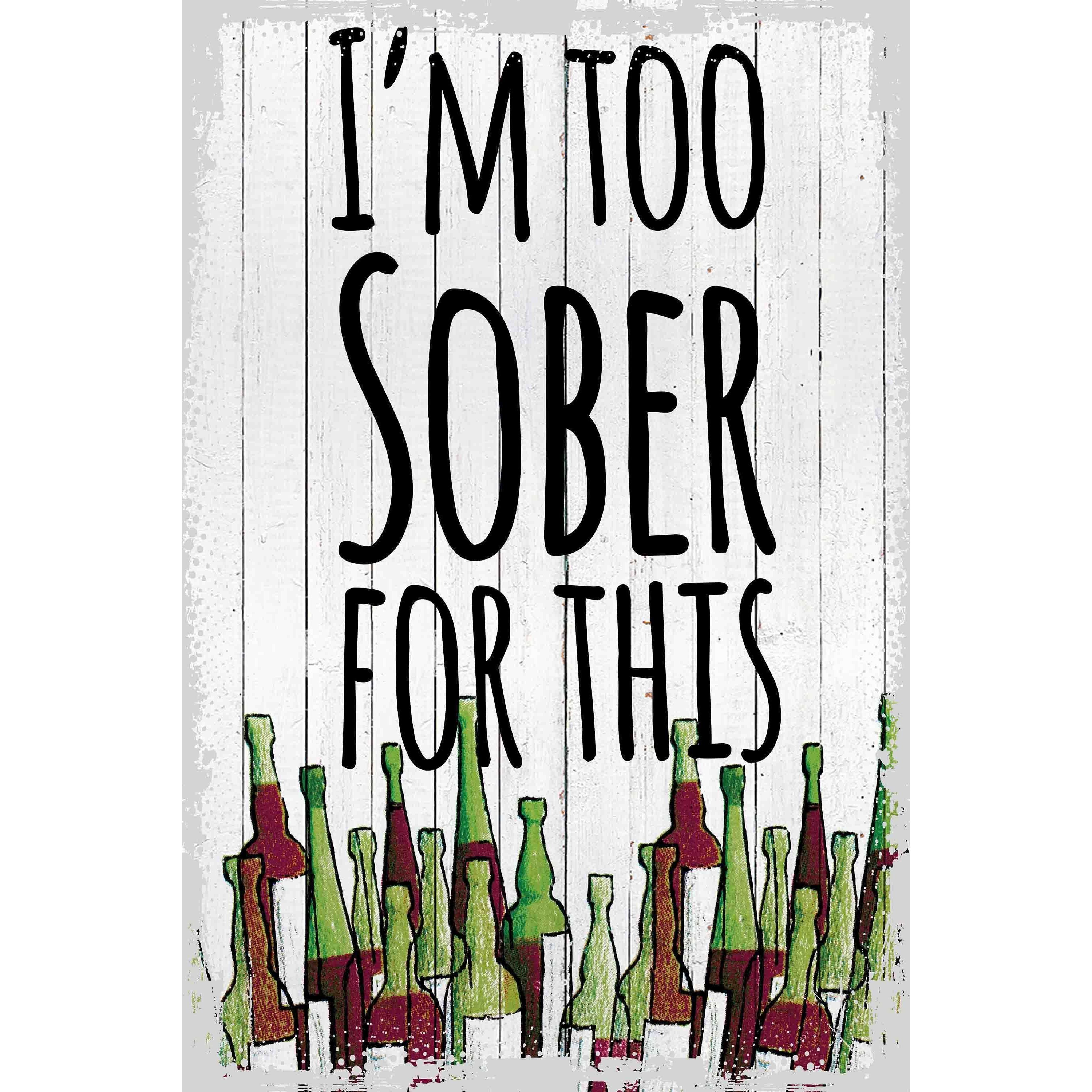 Marmont Hill - 'Too Sober for This' Painting Print on