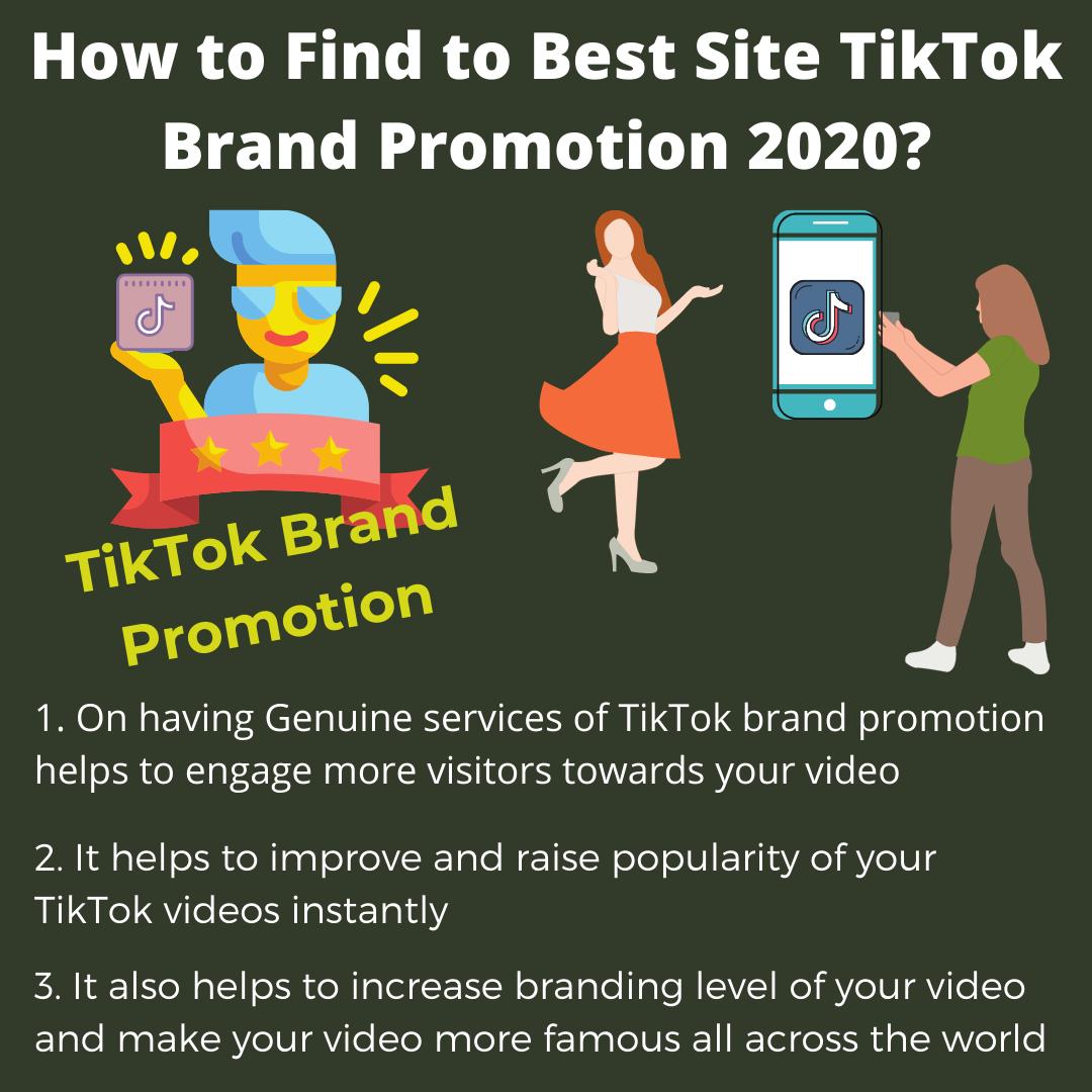How To Find To Best Site Tiktok Brand Promotion 2020 Brand Promotion Social Media Services Social Media
