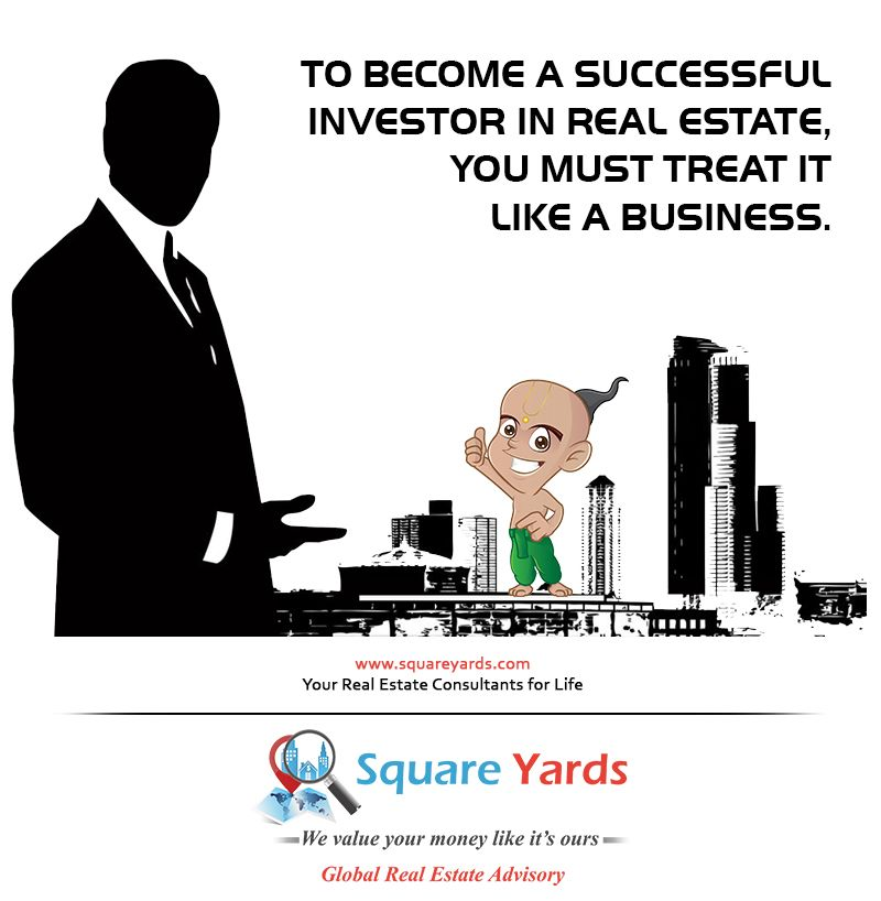 To a successful INVESTOR in Real Estate, you must