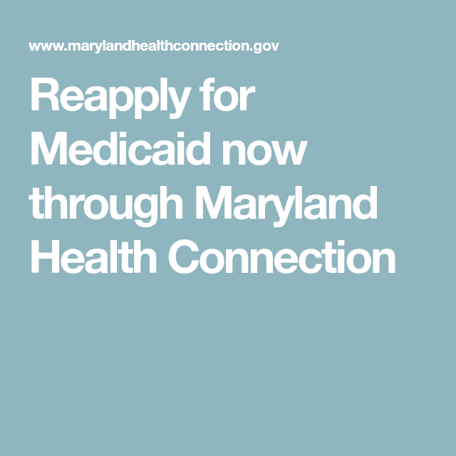 Reapply For Medicaid Now Through With Images Medicaid Health