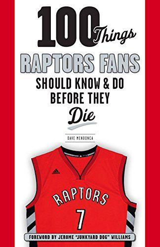 100 Things Raptors Fans Should Know & Do Before They Die ... https://www.amazon.ca/dp/1629371475/ref=cm_sw_r_pi_dp_x_MwYoybE14T26B