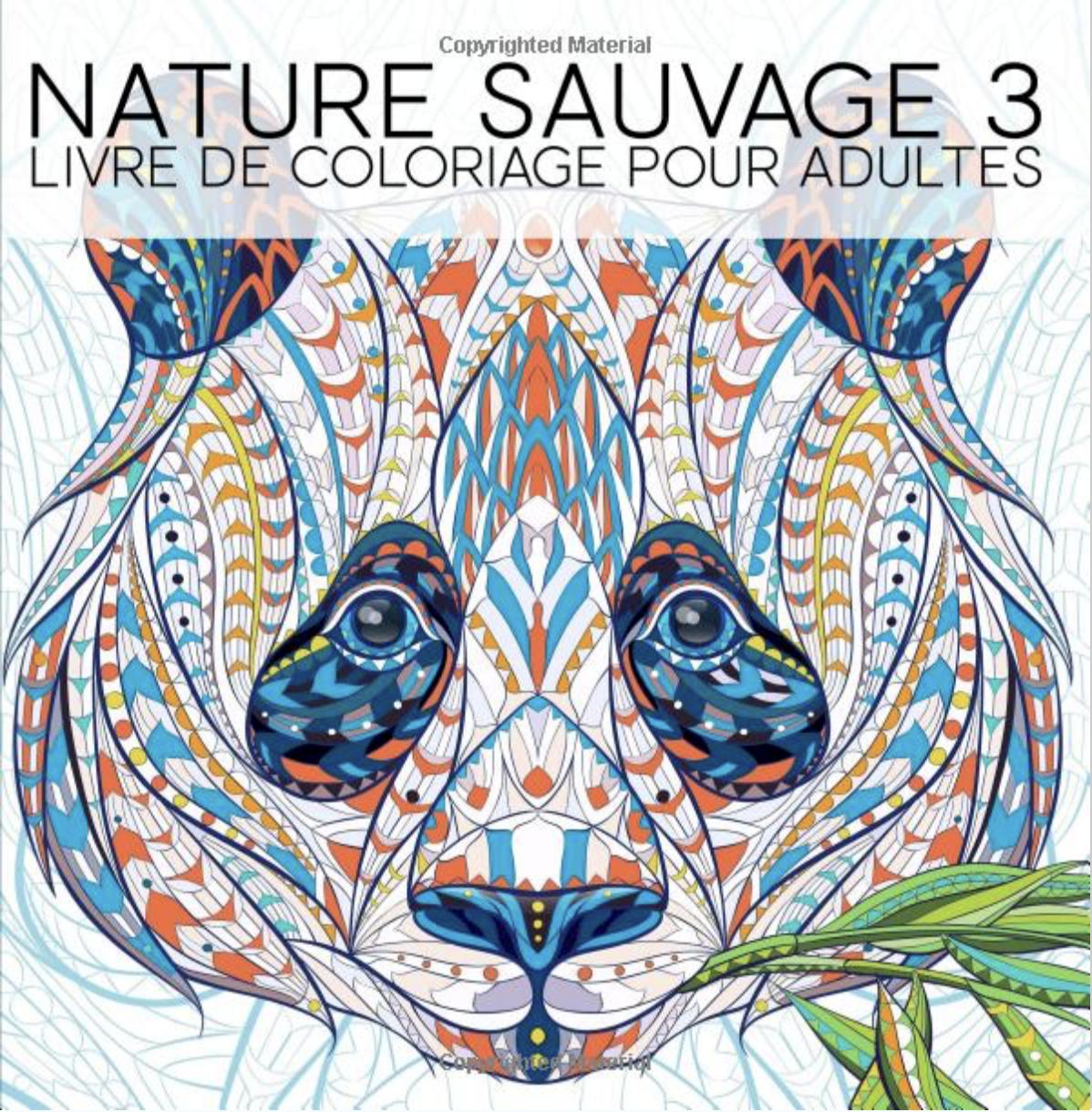 Nature Sauvage 3 Livre De Coloriage Pour Adultes