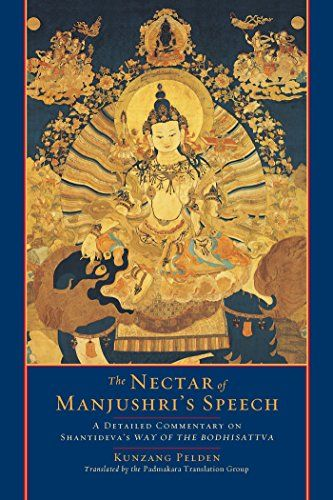The Nectar Of Manjushris Speech A Detailed Commentary On