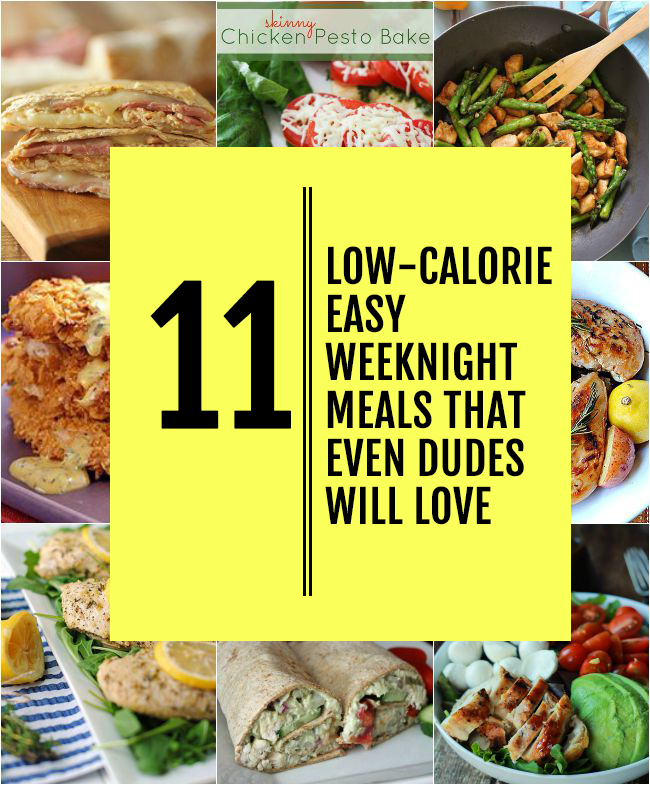 11 low calorie easy weeknight meals that even guys will love easy 11 low calorie easy weeknight meals that even guys will love forumfinder Gallery