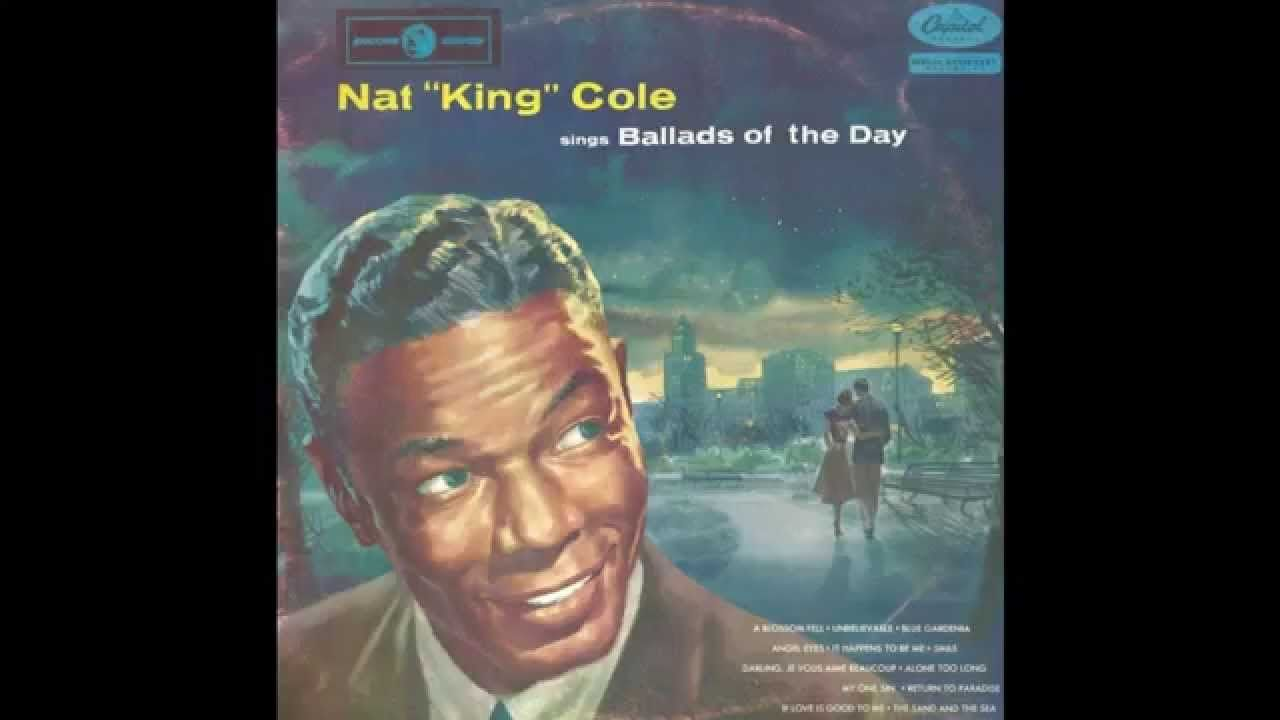 """Nat """"King"""" Cole - """" ... Sings The Ballads Of The Day"""" Capitol L.P. ENC-9..."""