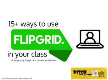 Catch the Flipgrid fever! 30+ ways to use Flipgrid in your