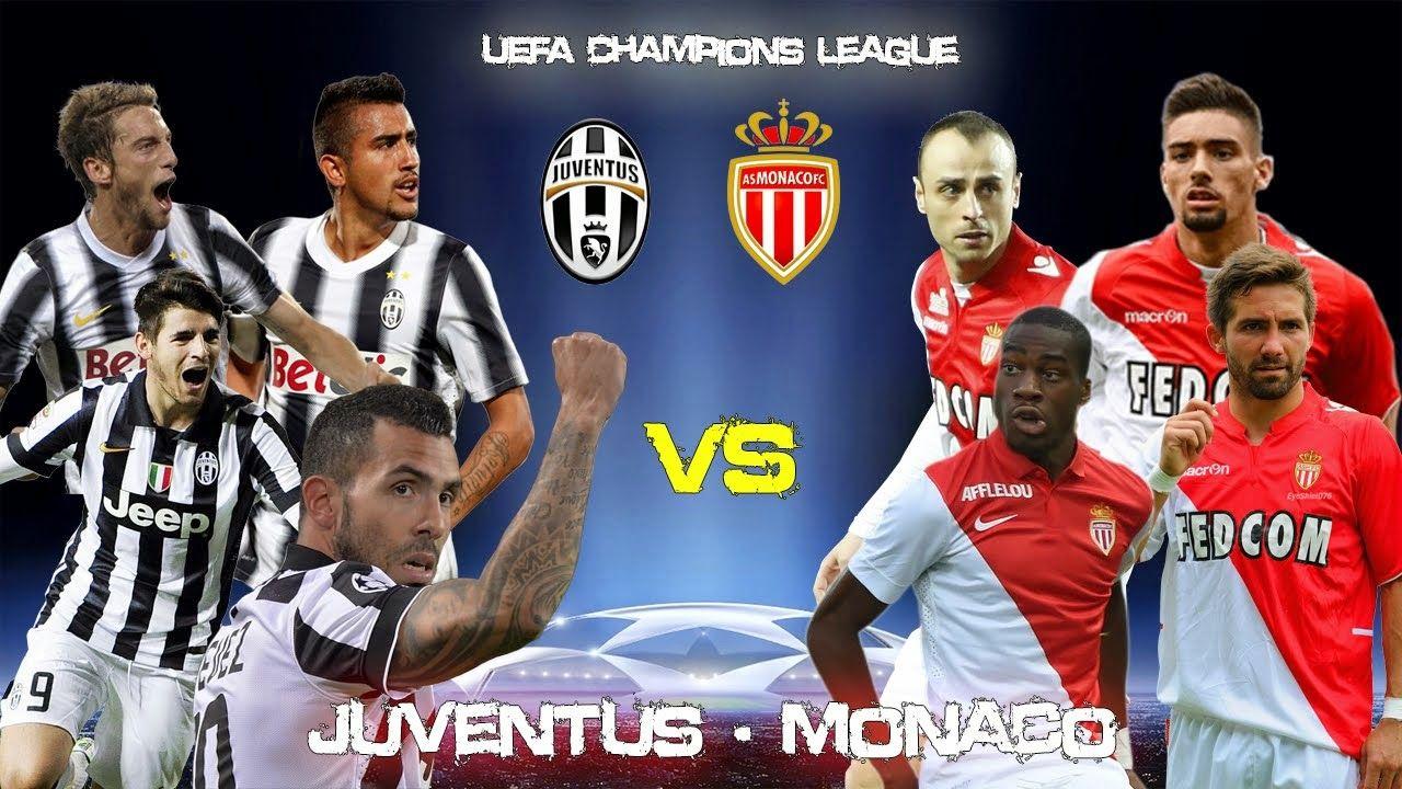 Juventus Vs Monaco Live