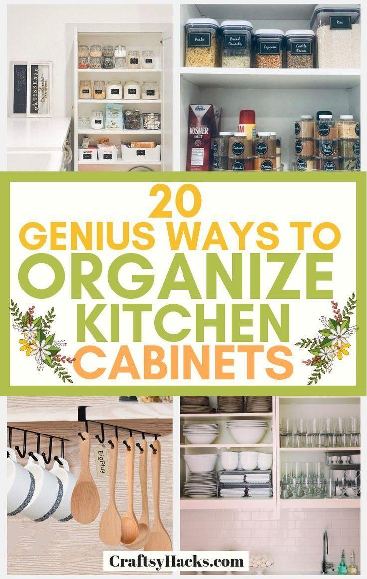 Best 20 Genius Ways To Organize Kitchen Cabinets New Kitchen 400 x 300