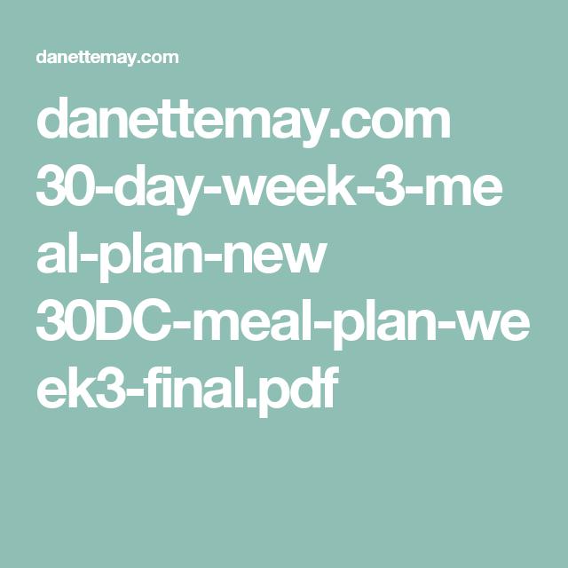danettemay com 30-day-week-3-meal-plan-new 30DC-meal-plan-week3