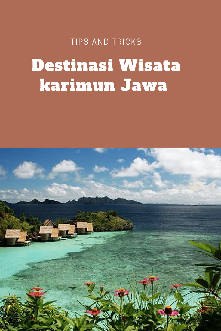 Wisata Di Karimun Jawa Adalah Informasi Menarik Selanjutnya