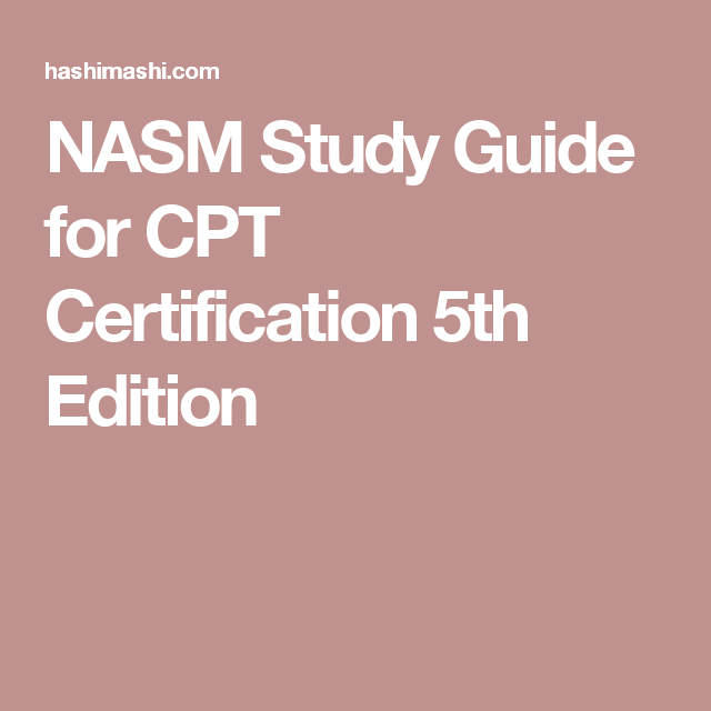 Nasm Study Guide For Cpt Certification 5th Edition
