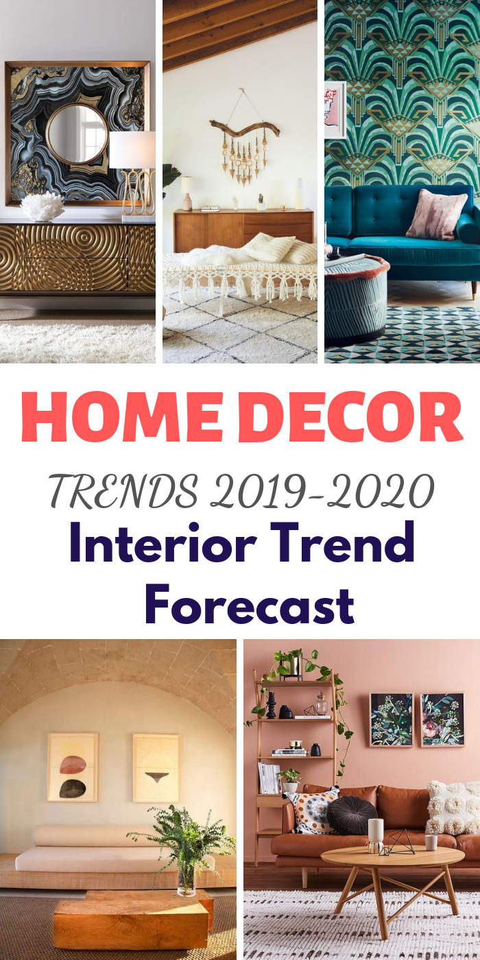 Home Decor Trends 2019 2020 Interior Trend Forecast Home