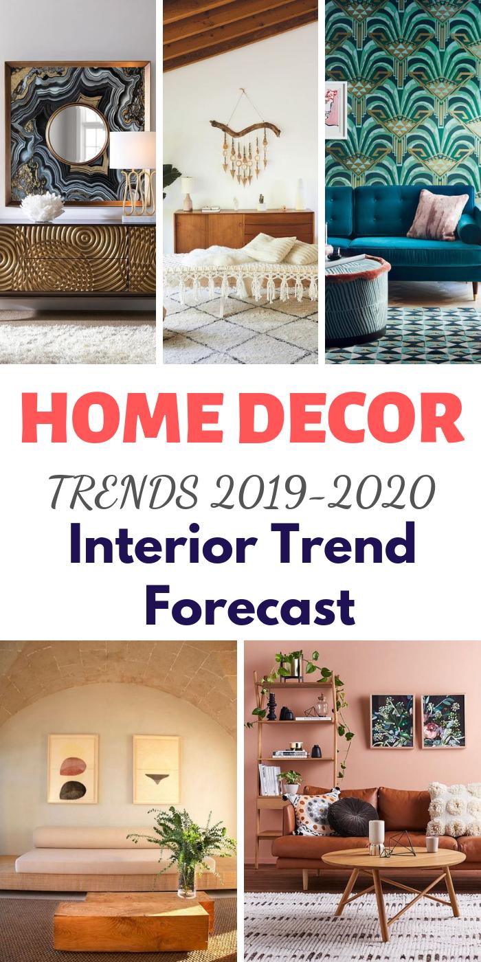 Home Decor Trends 2019 2020 Interior Trend Forecast