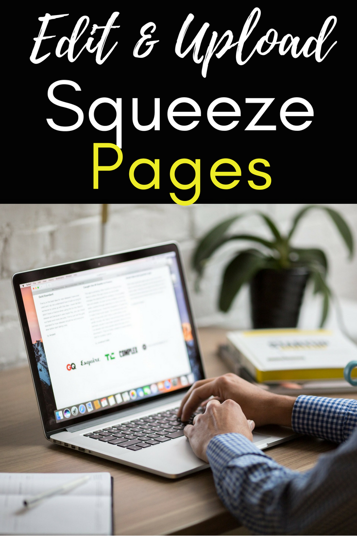 Get Free Squeeze Pages Plus Learn How To Edit And Upload Them To - Squeeze page templates wordpress