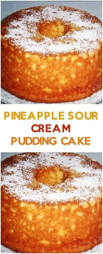 Pineapple Sour Cream Pudding Cake Yummy Cakes Dessert Recipes