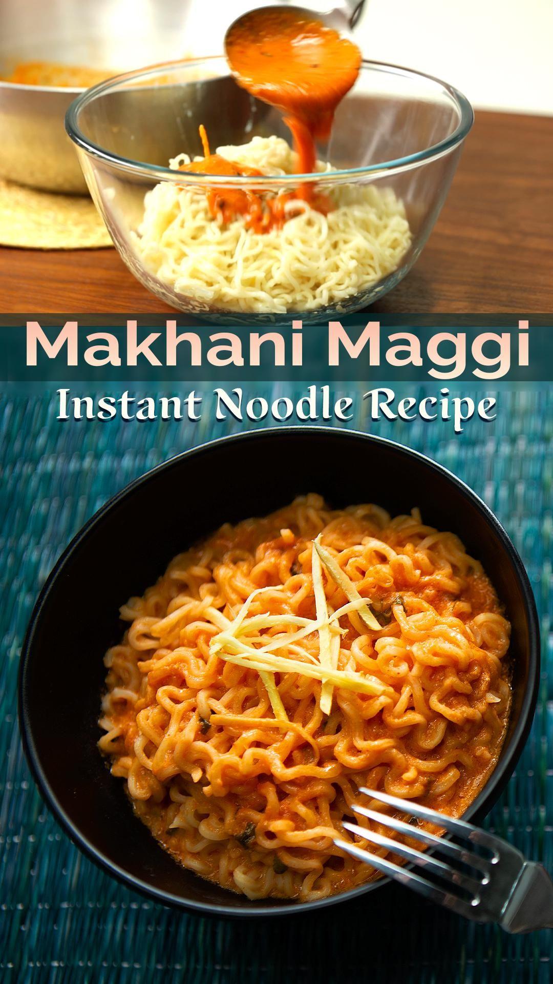 Tasty Makhani Maggi   How to make the best Makhani Maggi Noodles