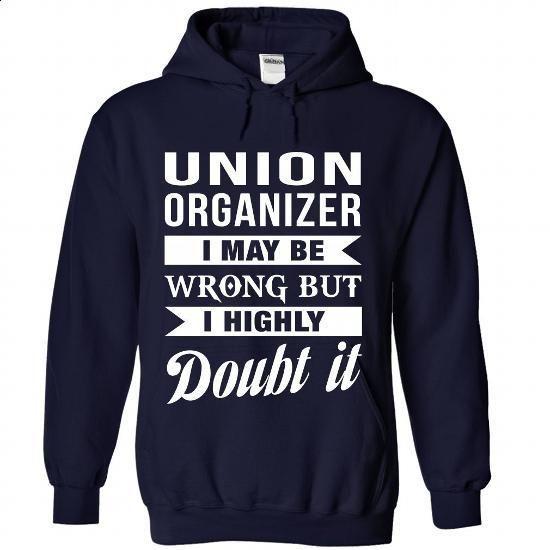 UNION-ORGANIZER - Doubt it - #tshirt inspiration #floral sweatshirt. CHECK PRICE => https://www.sunfrog.com/No-Category/UNION-ORGANIZER--Doubt-it-3319-NavyBlue-Hoodie.html?68278