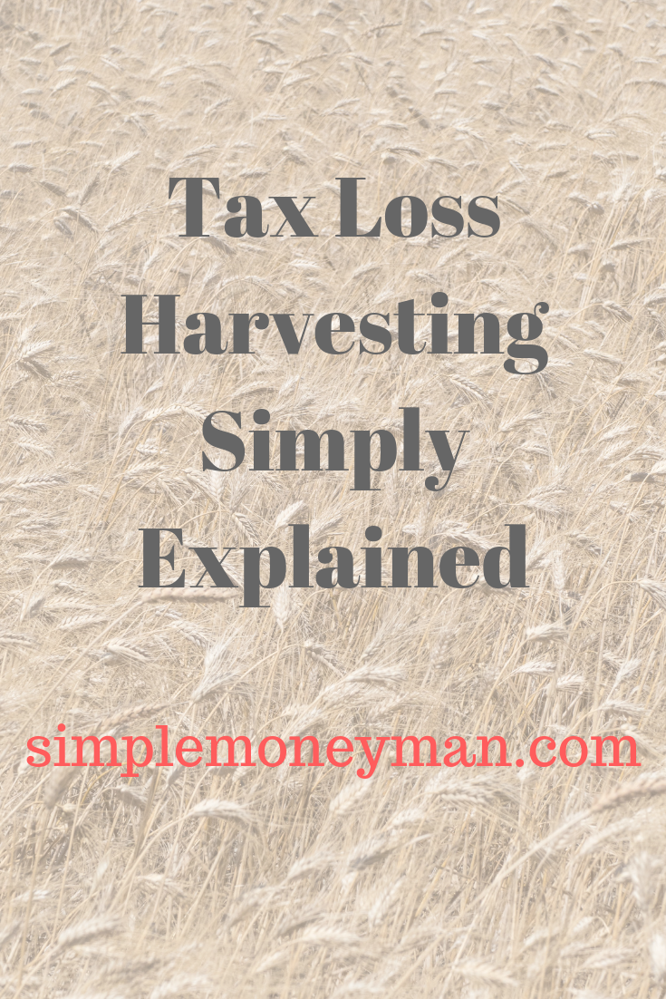 Tax Loss Harvesting Simply Explained   Simple Personal Finance